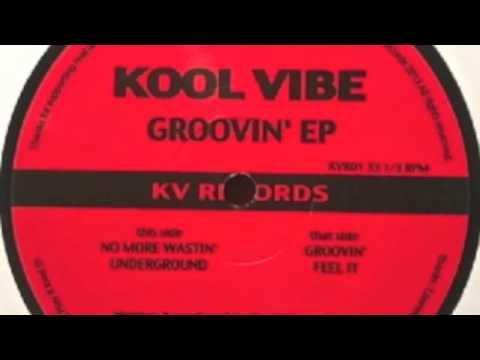 Kool Vibe - Groovin' - KV Records 2013