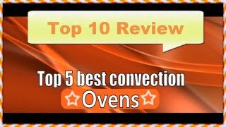 Feb 10, 2016 ... 6:50. Oster Convection Oven Review & First Impressions - Duration: 3:10. 2 nMeals Ahead 11,989 views · 3:10 · 10 Best Convection Ovens 2016...