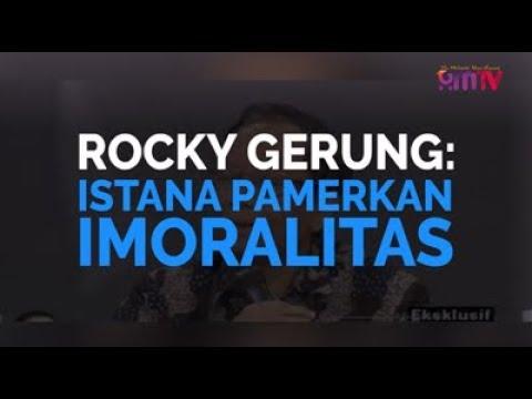 Rocky Gerung: Istana Pamerkan Imoralitas