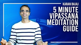 Video How to Practice Vipassana Meditation in 5 minutes MP3, 3GP, MP4, WEBM, AVI, FLV November 2017