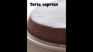 La Torta Caprese - Ricetta Ripresa Dalla Prova Del Cuoco E Rivista Dall'expasticcere