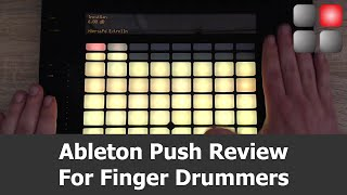Ableton Push Review For Finger Drumming
