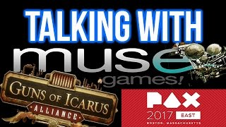 """PAX East 2017 Interview, """"Talking with MUSE Games"""""""
