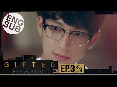 [Eng Sub] The Gifted Graduation | EP.3 [4/4]