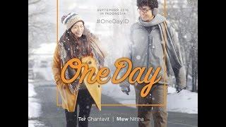 Nonton One Day Thai OST សង្សារត្រឹមមួយថ្ងៃ Film Subtitle Indonesia Streaming Movie Download
