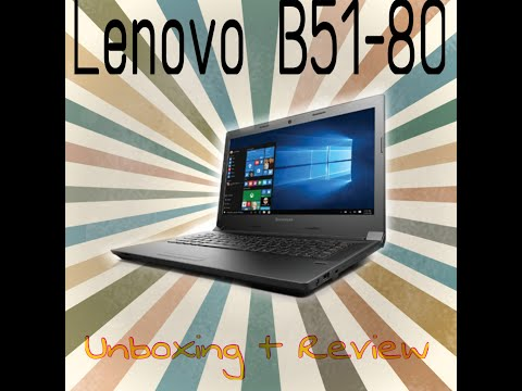 Lenovo B51-80 Unboxing & Review (is it worth it?)