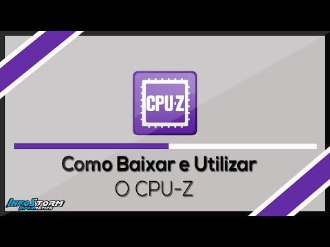 Como Baixar e Usar o CPU Z - Tutorial