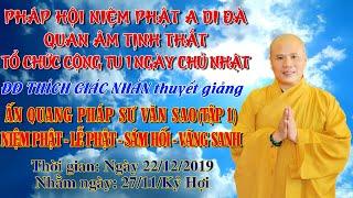 Niệm Phật - Lễ Phật - Sám Hối - Vãng Sanh tập 1 ngày 22/12/2019