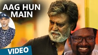 Aag Hun Main Hindi Songs Kabali Rajinikanth