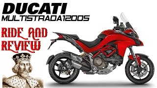8. Ride and Review - Ducati Multistrada 1200s