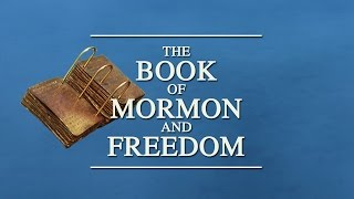 The Book of Mormon and Freedom