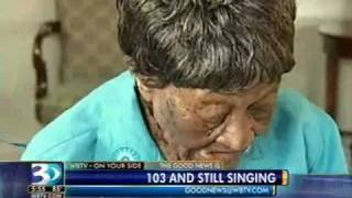103 Year-old Woman Still Singing Gospel Hymns