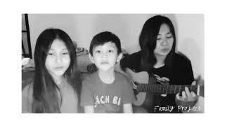 KesayanganMu - JPCC Worship Kids (Cover by Family Project)