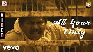 Goli Soda - All Your Duty Video | S.N. Arunagiri