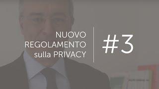 Il Nuovo Regolamento Privacy #3 - L'informativa