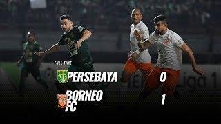 Download Video [Pekan 25] Cuplikan Pertandingan Persebaya vs Borneo FC, 13 Oktober 2018 MP3 3GP MP4