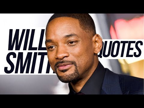 Good quotes - Top 20 Will Smith Quotes  Best Quotes For Life