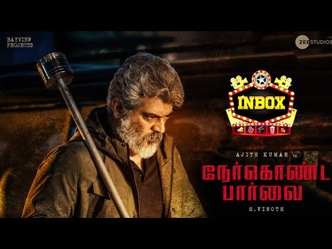 BREAKING: Ajith's Nerkonda Paarvai Official Release Date | Inbox
