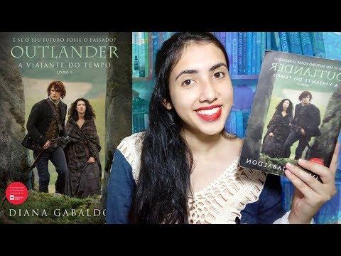 ?OUTLANDER: A Viajante do Tempo | RESENHA |  Leticia Ferfer | Livro Livro Meu
