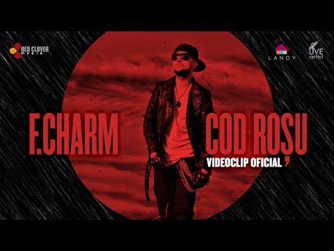 F.Charm – Cod rosu (by Lanoy) [Videoclip oficial]