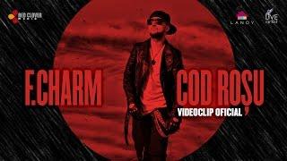 F.Charm – Cod rosu [Videoclip oficial]