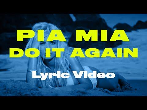 Pia Mia – Do It Again ft. Chris Brown, Tyga [Lyric Video]