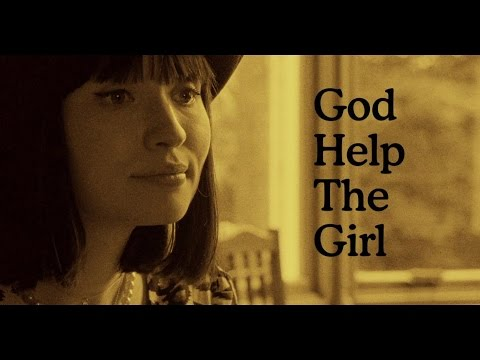 【戀夏小情歌】電影主題曲「God Help The Girl」