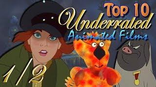 Video Top 10 Underrated Animated Films 1/2 MP3, 3GP, MP4, WEBM, AVI, FLV November 2018