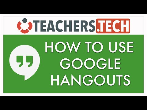 How To Use Google Hangouts - Detailed Tutorial