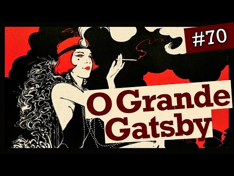 O GRANDE GATSBY, F. SCOTT FITZGERALD (#70)