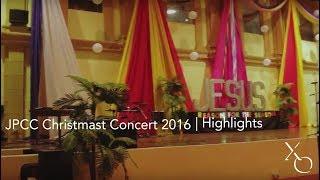 JPCC Christmas Concert 2016 | HIGHLIGHTS