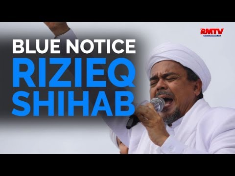 Blue Notice Rizieq Shihab