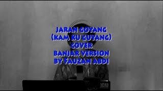 Jaran Goyang - Kam ku Guyang ( Cover Banjar Version) By Fauzan Abdi