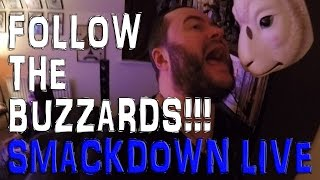 Nonton Follow The Buzzards    Live Reaction Wwe Smackdown 2nd August 2016 Film Subtitle Indonesia Streaming Movie Download