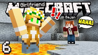 My Minecraft Girlfriend - THE FLOOR IS LAVA, DON'T TOUCH IT! (#6)