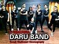 Daru Band | Mankirt Aulakh | Ronak Wadhwani Choreography | Lally Mundi | J Statik | Latest Punjabi