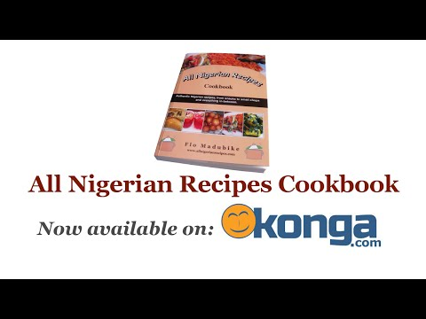 All Nigerian Recipes Cookbook now on Konga.com