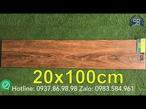 Gạch giả gỗ cao cấp 20x100 giá rẻ|Gach gia go 20x100 cao cap.