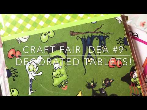 Craft Fair Series 2018- Decorated Tablets