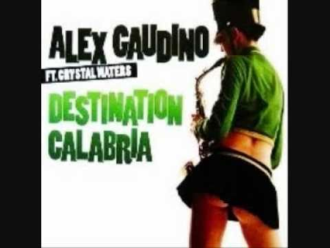 Alex Gaudino & Crystel Waters - Destination Calabria