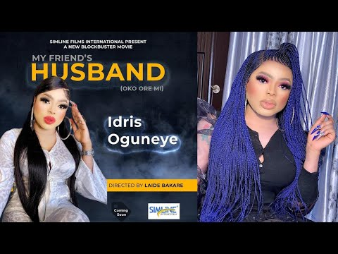 Bobrisky to star in another movie My Friend's Husband