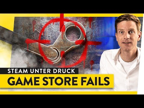 Die vielen Fehler von Steam