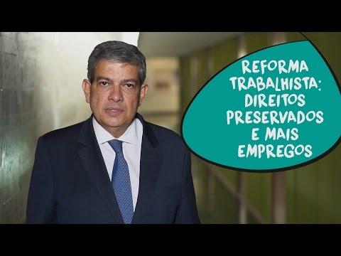 Pestana: reforma trabalhista com mais empregos