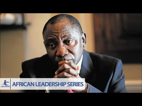 Leadership quotes - New South African President Ramaphosa Pays Tribute to The Real African Heroes