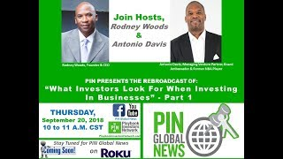 PIN GLOBAL NEWS - What Investors Look for When Investing in Businesses Pt.1
