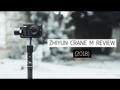 Zhiyun Crane M Review (2018) // best gimbal for small cameras