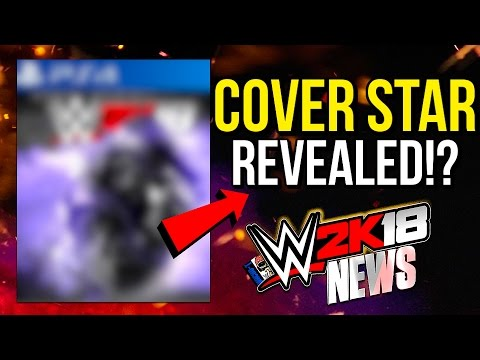 WWE 2K18 News: COVER STAR REVEALED!?, @WWEgames Hints At #WWE2K18! & Cover! [#WWE2K18News]
