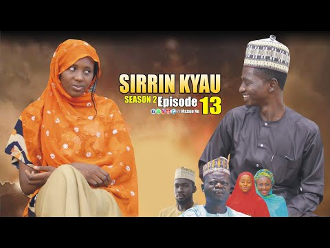 SIRRIN KYAU. (Season 2 | Episode 13) A True Life Love Story