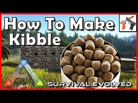Ark: How Make Kibble - Tame Dinosaurs Fast!  Ark Survival Evolved Crafting / Taming Tutorial