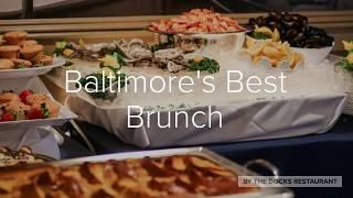 By The Docks Restaurant - Baltimore's Best Brunch